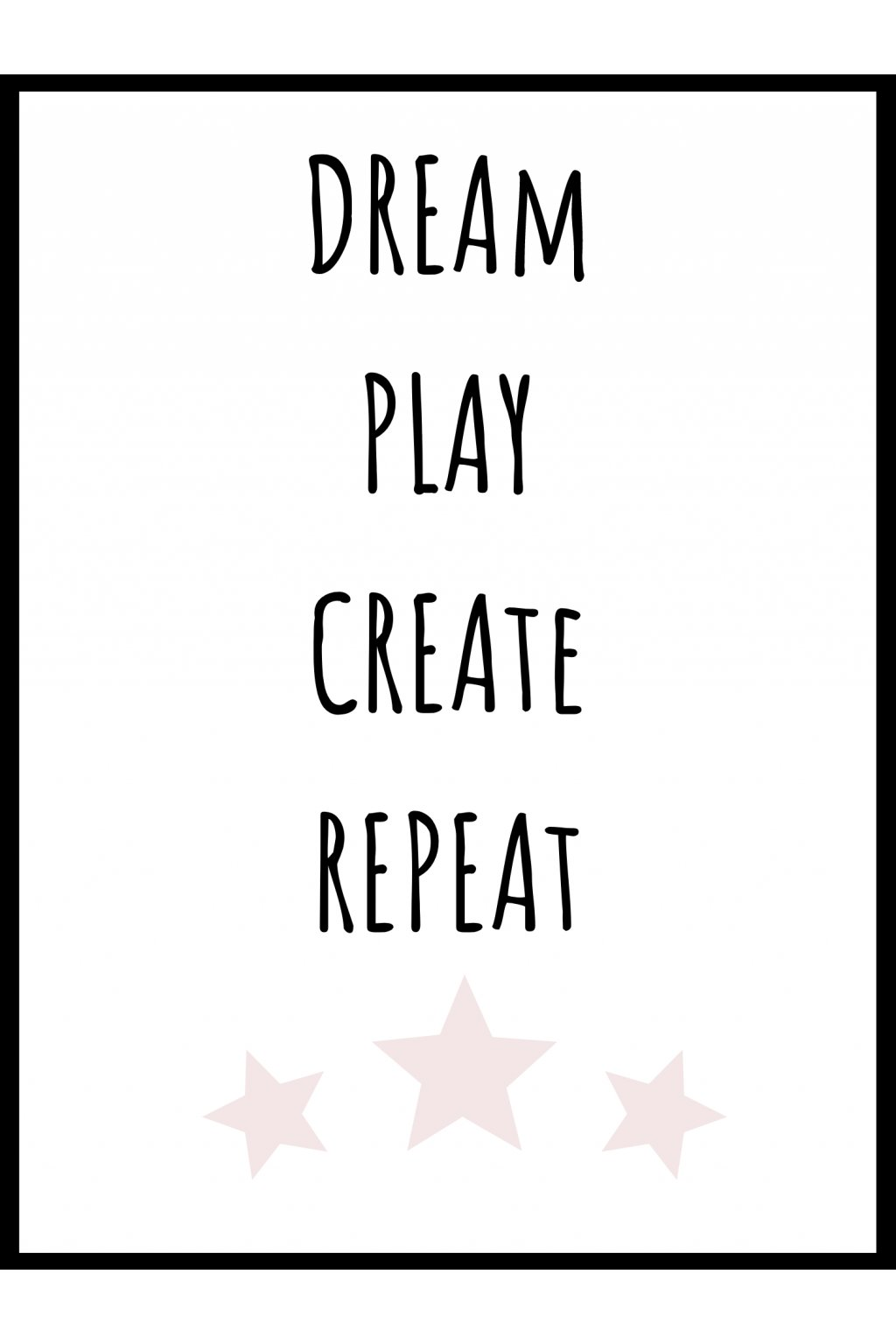 Plakát Dream Play Create Repeat pink